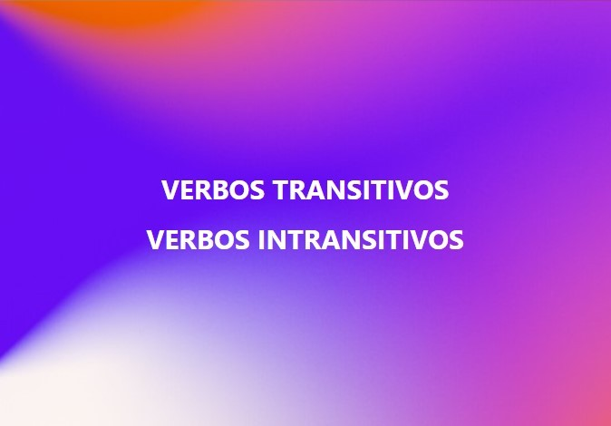 verbos transitivos e intransitivos